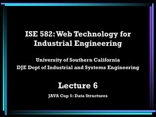 ISE 582: Web Technology for Industrial Engineering