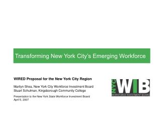 Transforming New York City s Emerging Workforce