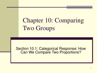 Chapter 10: Comparing Two Groups