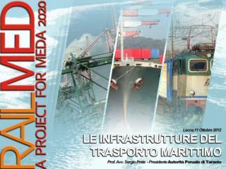 Il  porto  è una grande opera destinata a svolgere tre principali funzioni: