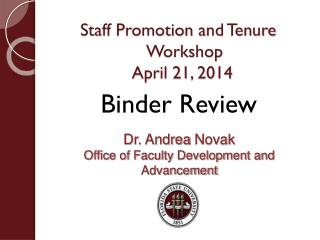 Staff Promotion  and Tenure Workshop April 21, 2014