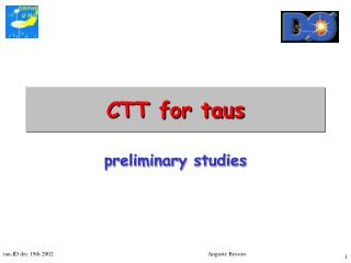 CTT for taus