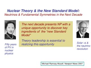 Nuclear Theory & the New Standard Model: Neutrinos & Fundamental Symmetries in the Next Decade
