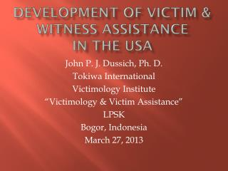 Development of Victim & witness Assistance  in the USA