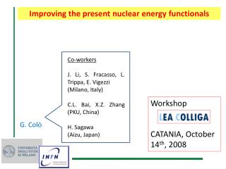 Improving the  present nuclear energy functionals