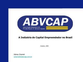 A Indústria de Capital Empreendedor no Brasil
