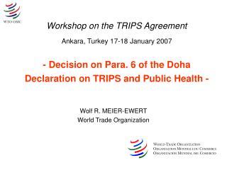 Wolf R. MEIER-EWERT World Trade Organization