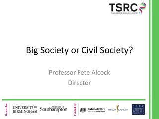 Big Society or Civil Society?