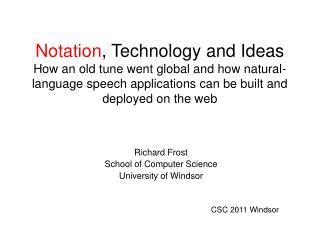 Richard Frost  School of Computer Science University of Windsor