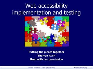 Web accessibility implementation and testing
