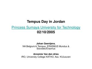 Tempus Day in Jordan  Princess Sumaya University for Technology 02/10/2005