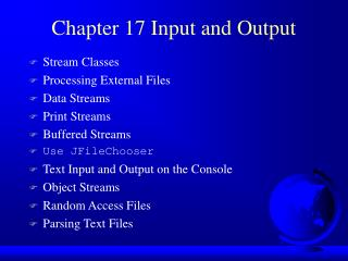Chapter 17 Input and Output