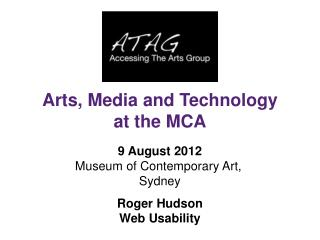 9 August 2012 Museum of Contemporary Art,  Sydney Roger Hudson Web Usability