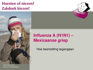 Influenza A (H1N1) –  Mexicaanse griep