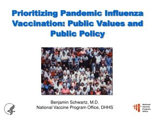 Prioritizing Pandemic Influenza Vaccination: Public Values and Public Policy
