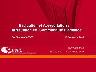 Evaluation et Accr�ditation :  la situation en  Communaut� Flamande