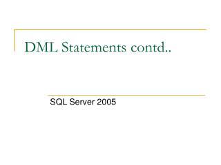 DML Statements contd..