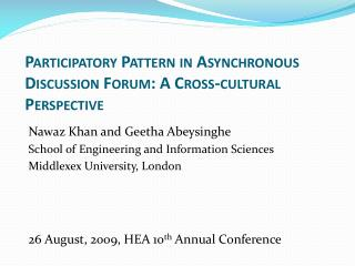 Participatory Pattern in Asynchronous Discussion Forum: A Cross-cultural Perspective
