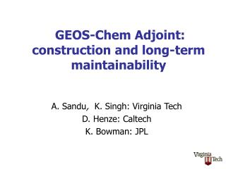 GEOS-Chem Adjoint: construction and long-term maintainability