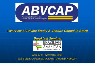 Overview of Private Equity & Venture Capital in Brazil Breakfast Seminar
