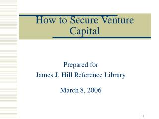 Prepared for James J. Hill Reference Library March 8, 2006