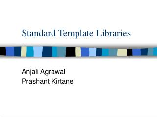 Standard Template Libraries
