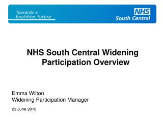 NHS South Central Widening Participation Overview