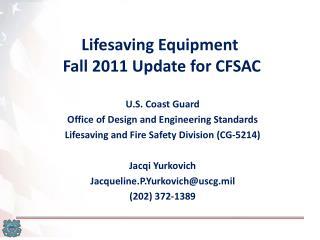 Lifesaving Equipment  Fall 2011 Update for CFSAC