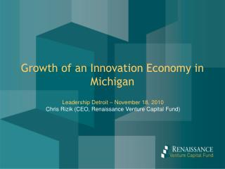 Growth of an Innovation Economy in Michigan