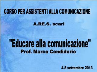"""""""Educare alla comunicazione"""""""