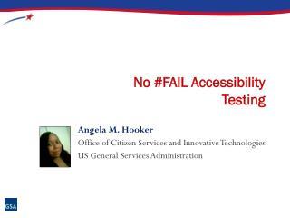 No #FAIL Accessibility Testing