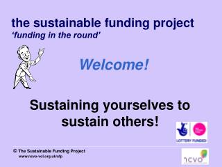the sustainable funding project 'funding in the round' Welcome!
