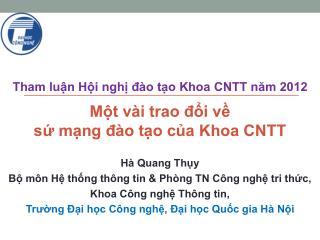 Tham luận Hội nghị đào tạo Khoa CNTT năm 2012