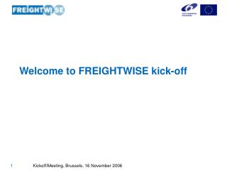Welcome to FREIGHTWISE kick-off