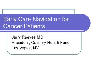 Early Care Navigation for Cancer Patients