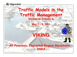 Traffic Management Plans   in Stockholm -                   an implementation