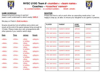 NVSC U10G Team #  <number>: <team name> Coaches –  <coaches' names>