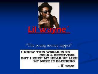 Lil Wayne`