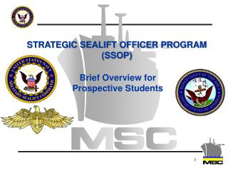 STRATEGIC SEALIFT OFFICER PROGRAM (SSOP)