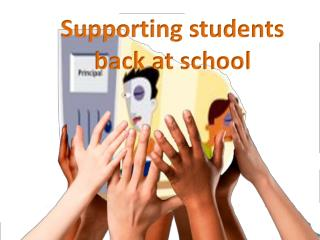 Supporting students  back at school