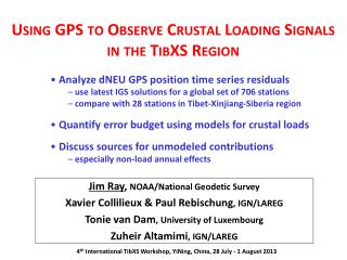 Using GPS to Observe Crustal Loading Signals in the  TibXS  Region
