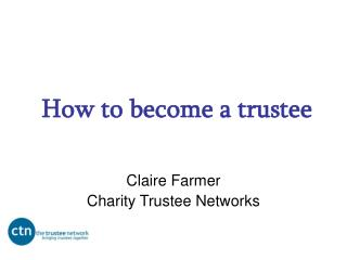 How to become a trustee