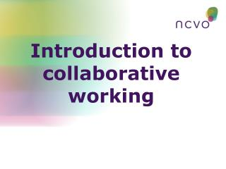 Introduction to collaborative working