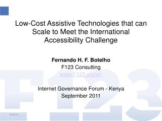 Low-Cost Assistive Technologies that can Scale to Meet the International Accessibility Challenge