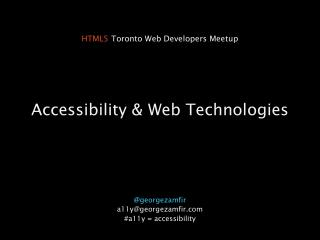 Accessibility & Web Technologies