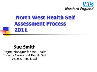 North West Health Self Assessment Process 2011