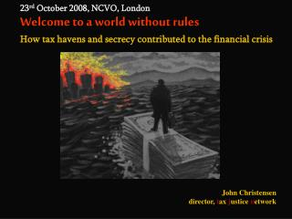 23 rd  October 2008, NCVO, London Welcome to a world without rules