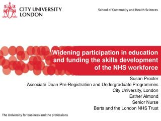 Widening participation in education and funding the skills development of the NHS workforce