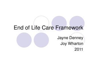 End of Life Care Framework