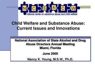 Child Welfare and Substance Abuse: Current Issues and Innovations